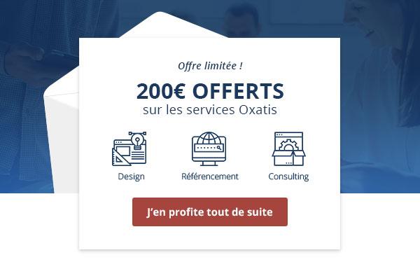 200€ offerts sur les services Oxatis : design, référencement, consulting